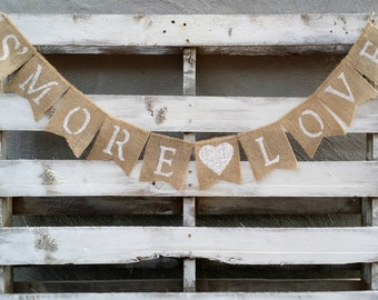 S'more Love Burlap Banner, Rustic Wedding Decor, S'more Bar Banner, Chocolate Bar Banner, Candy Bar Sign, Cake Table Decor
