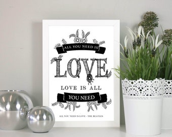 All you need is love - The Beatles - Song Lyric framed print - Great for a wedding, anniversary, birthday or Christmas Present. Illustrated