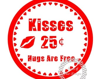 DIY - Kisses 25 cents, Hugs are Free Iron On