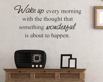 Wake up every morning vinyl wall art