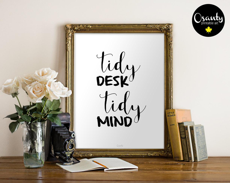 Office Wall Art Office Sign Tidy Desk Tidy Mind By Osanty