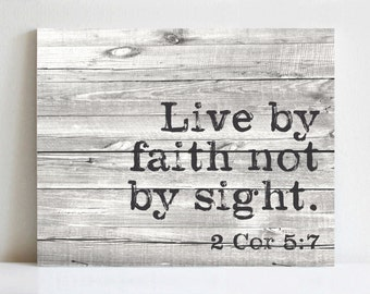 Rustic Canvas Art   Live By Faith Not By Sight. 2 Cor 5:7   Various Sizes