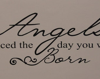 Angels danced the day you were Born, vinyl wall quote saying decal decor sticker
