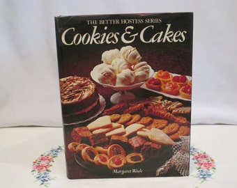 The Better Hostess Series Cookies and Cakes Cookbook by Margaret Wade