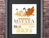 Lion King Hakuna Matata 8x10 Poster - DIGITAL DOWNLOAD / Instant Download