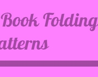 Book Folding Patterns - Choose 5 Premade patterns from the shop