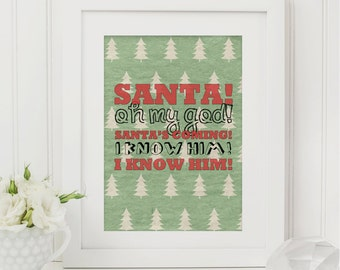 Santa's Coming Printable - Christmas Printable - Elf Quote Printable - Festive Printable - Holiday Printable - Quote Printable - Movie Quote