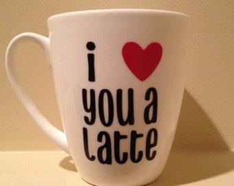 Valentine's Day Gift - Coffee Mug - Custom Coffee Mug - Latte Mug - Latte Cup - Personalized Coffee Cup