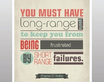 Inspirational quote print Long Range Goals Printable Poster