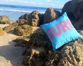SURF Pillow. Florida, Beach, Nursery Pillow 12x12