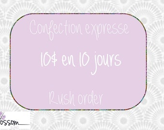 Rush Order 10 business days processing