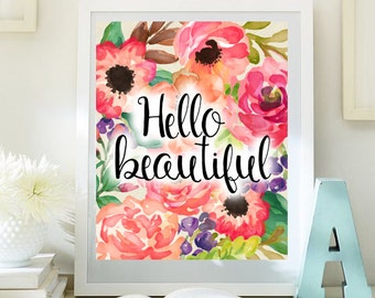 Nursery Decor Print floral art Hello beautiful print nursery wall art instant download children room decor nursery decor printable  79-811