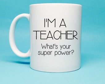 Gift For Teacher - Teacher Gift Idea - Personalized Teacher Gift - Coffee Mug - Unique Gift Idea - Funny Gift - Unique Teacher Gift - Coffee
