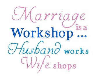 Marriage Embroidery Design, Sayings Embroidery, Funny Sayings, Husband, Wife, 4X4 5X7 6X10, Instant download