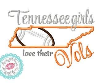 Tennessee Girls Love Their Vols Football Machine Embroidery Applique Design