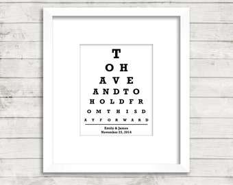 Wedding Print - CUSTOM Eye Chart - To Have And To Hold From This Day Forward