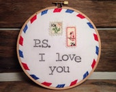 "P.S. I love you embroidery - 6"" stitched hoop art, stamped words, love letter, wall art, lyrics, stamps, air mail, envelope, valentines gift"