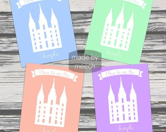 I Love to See the Temple Printable in 4 Colors!