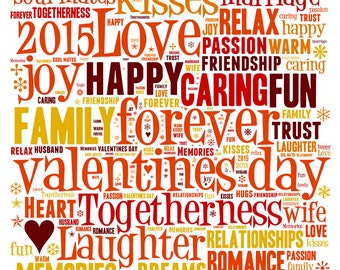 "Personalised Valentine's Word Art  **Buy 3 prints get the 4th FREE**  Use coupon code "" MYFREEONE """