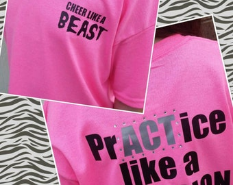 Cheer Shirt, Cheer, Practice like a Champion, tshirt, choice of size and colors!