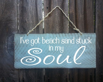sand in my soul sign, beach sign, beach decor, beach house decor, beach house sign, beach cottage, beach cottage decor, 10/214