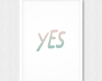 Yes Print, Typography Print, Mint and Coral Print, Coral Print, Mint Print, Inspirational Print, Motivational Print, Handwriting, Printable