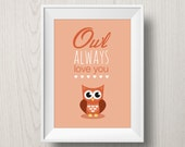 Orange Valentine Printable Quote Art 'Owl always love you' - valentine gift - nursery art - owl poster - love print - baby room art