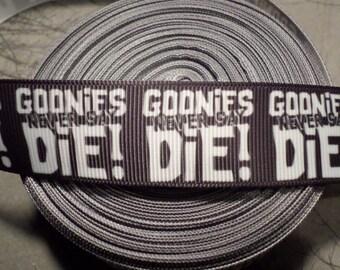 Goonies Never Say Die Movie Grosgrain ribbon