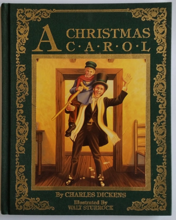 1987 A Christmas Carol by: Charles Dickens Illustrated by Walt