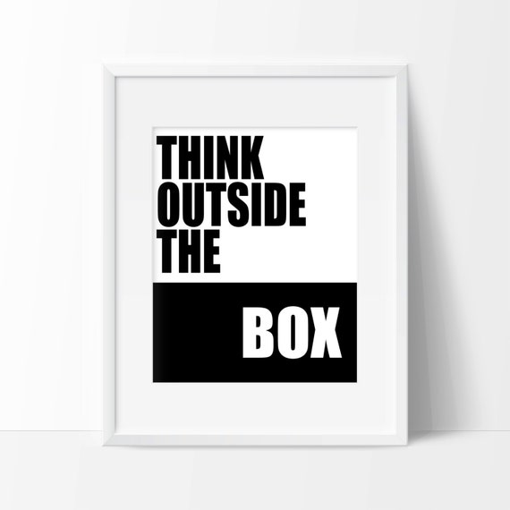 Think Outside The Box Art Print Wall Art Office Art