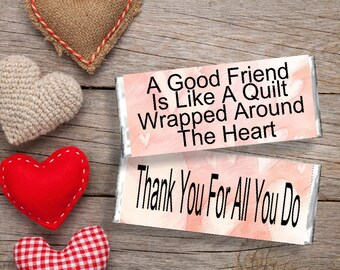 A Good Friend Is Like a Quilt Candy Bar Wrapper Printable