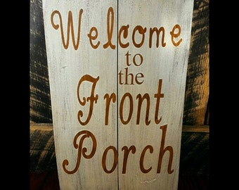 Welcome to the Front Porch Hand Painted Wall Decor Wood Sign