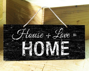 Wall Sign in Black & White with Home Saying. Door Sign. Modern. Rustic Signs. Love. Housewarming Gift. Distressed Decor. Ready to Ship