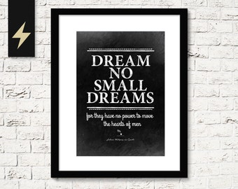 Dream big print, Goethe. Literature Art Print. Inspirational quote print. Motivational Quote. Inspirational Gift. Instant Download art