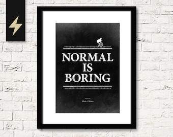 Inspirational home decor. Funny wall decor. Normal is boring. Dorm wallart. Inspirational typography Funny quote print. Minimalist poster