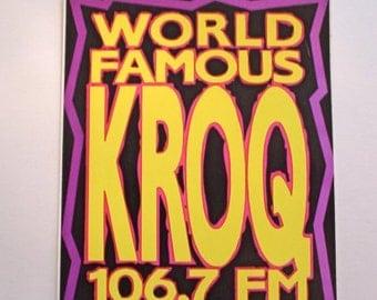 VINTAGE - 1990's World Famous KROQ Sticker