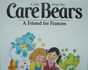 A Tale from the Care Bears - A Friend for Frances - Children's Illustrated Story Book