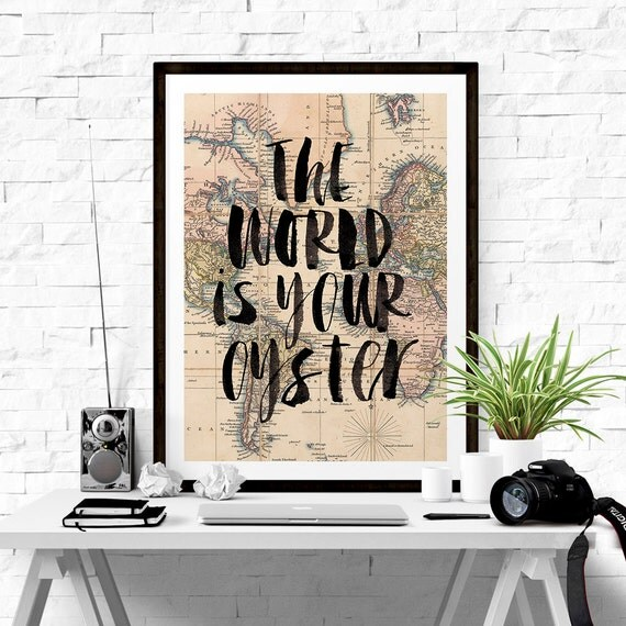 "Home and Living Wall Decor ""The World is Your Oyster"" Home Decor Wall Hanging Typography Poster Housewares Art Digital Print"
