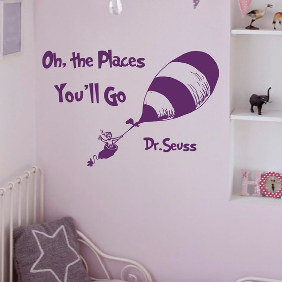 Dr seuss nursery wall decal quote oh the places by for Dr seuss wall mural decals