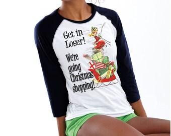 "Black Friday Shirt - Women Shirt Shopping ""Get in Loser!"" - Shopping Funny Shirt - Baseball Black Friday -  XS S M L Xl 2XL 3XL Unisex"
