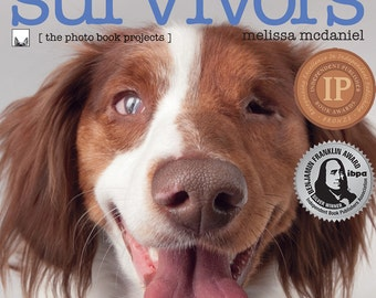 Puppy-Mill Survivors photo book, Signed Copy (Dog coffee-table hardcover book, puppy-mill dogs, stop puppy mills, animal rescue)