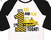 First 1st birthday shirt construction bulldozer let's dig and play any age personalized raglan Tshirt