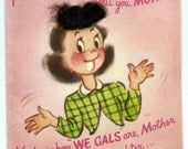 RESERVED for osmamadhi ~Vintage REAL HAIR Mother's day card. 1947 copyright on back. *Free Shipping*