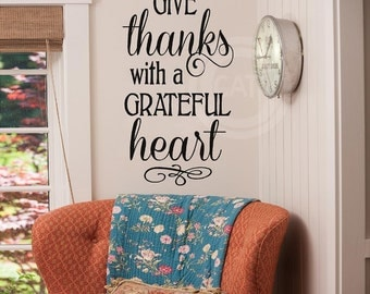 Give thanks with a Grateful heart Thanksgiving vinyl lettering wall decal sticker home decor art quote