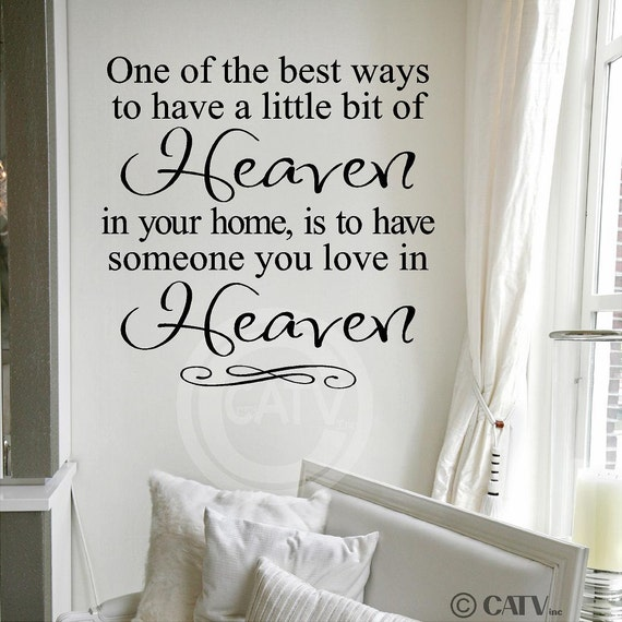 T69- One of the best ways to have a little bit of Heaven in your home...  vinyl wall decals lettering words