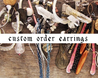 Sparrow Salvage custom order - personalised assemblage earrings - design your own artisan jewelry