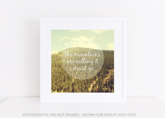 The Mountains are Calling, Nature Photography, John Muir Quote, Dorm Decor, Colorado Rocky Mountains Photography, Typography Print