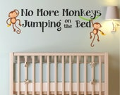 No More Monkeys Jumping On The Bed Quote Children's Nursery Vinyl Wall Decal