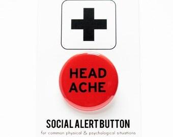 HEADACHE BUTTON Migraine Pain