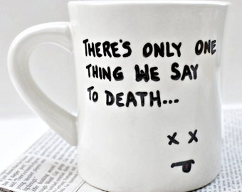 Death Funny coffee Mug tea cup diner mug black white game of thrones quote mug sword kitchen